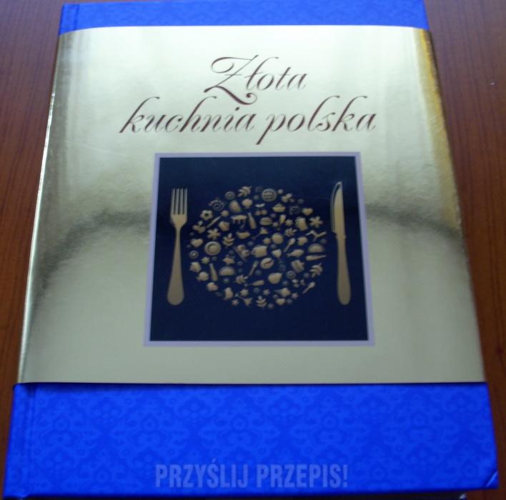 Zlota Kuchnia Polska Elzbieta Adamska Przyslijprzepis Pl