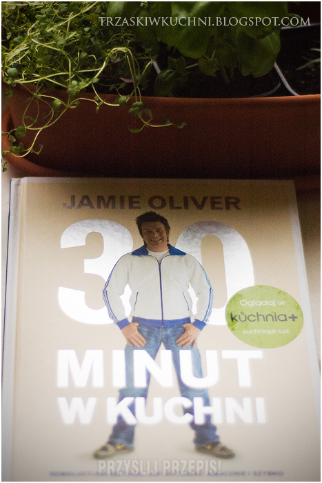 30 Minut W Kuchni Jamie Oliver Przyslijprzepis Pl